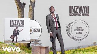 Killer T - Inzwai Kuchemawo Mambo (Official Audio)