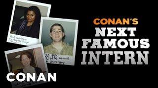Conan's Next Famous Intern thumbnail