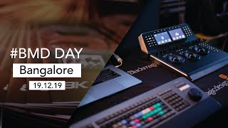 Blackmagicdesign Day | Bangalore | 2019 | Glimpse | 19 Dec