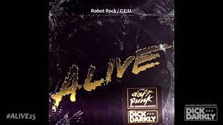 DICK DARKLY x DAFT PUNK - Robot Rock / C.L.U. (ALIVE25 Edit)