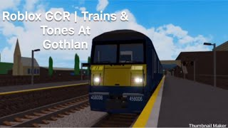 Roblox GCR | Trains at Gothlan | Feat. Pacer Productions