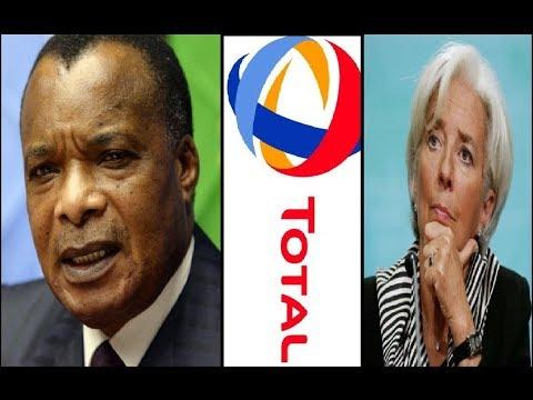 AFFAIRE TOTAL CONGO \ L'INAVOUABLE CHUTE DU DICTATEUR SASSOU NGUESSO