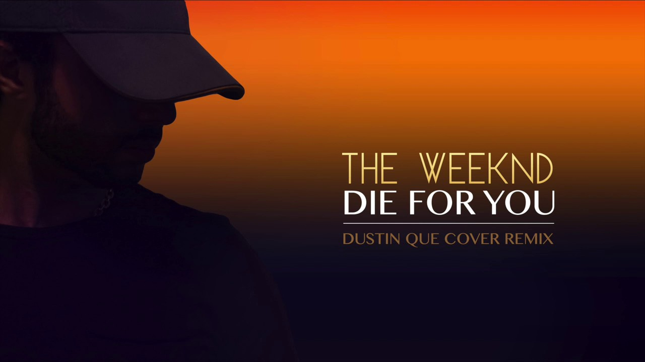 the-weeknd-die-for-you-dustin-que