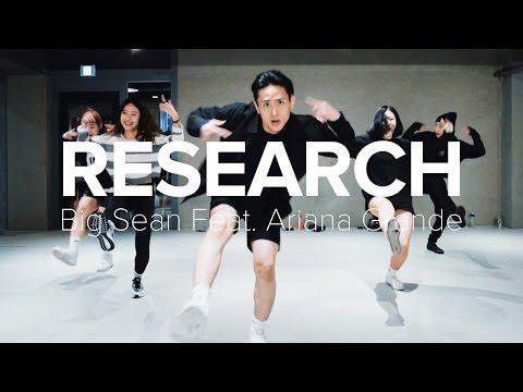 Research - Big Sean (feat. Ariana Grande) / Eunho Kim Choreography