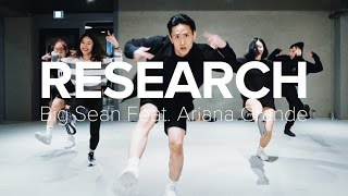 Research - Big Sean (feat. Ariana Grande) / Eunho Kim Choreography