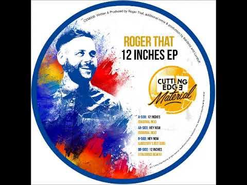 Roger That - 12 Inches (ItaloBros Remix)