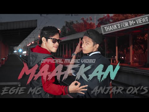 Anjar Ox's & Egie Mc - Maafkan [Official Music Video]