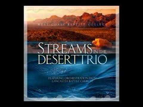 Streams in the Desert Trio - He's Already In Your Tomorrow