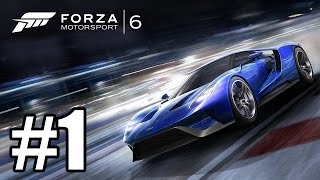 Forza Motorsport 6 - Gameplay Walkthrough Part 1 - First 38 Minutes  - 60 FPS [ HD ]