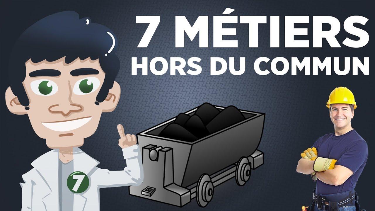 7 Métiers Hors du Commun