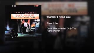 Teacher I Need You