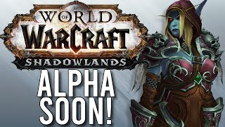 Shadowlands Alpha Update! Could We Play Alpha Soon? - WoW: Battle For Azeroth 8.3