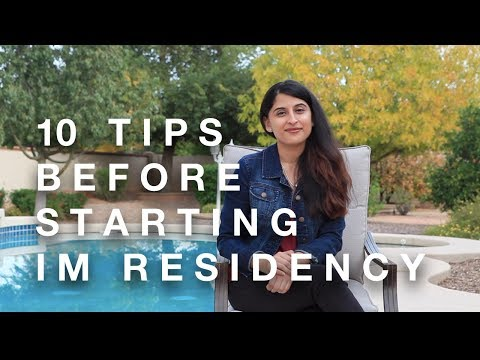 10 Things I Wish I Knew Before IM Residency