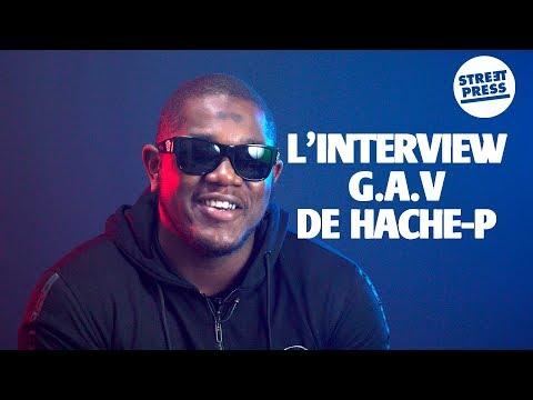 Youtube: L'interview G.A.V de Hache-P