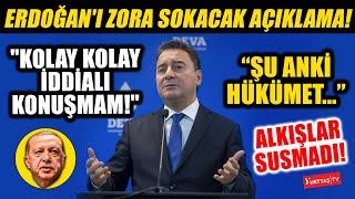 Ali Babacandan Erdoğanı zora sokacak açıklama \Şu anki hükümet...\