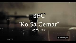 Download Mp3 Video Lirik   Bhc - Ko Sa Gemar Hd   Musik Timur Hits  trending
