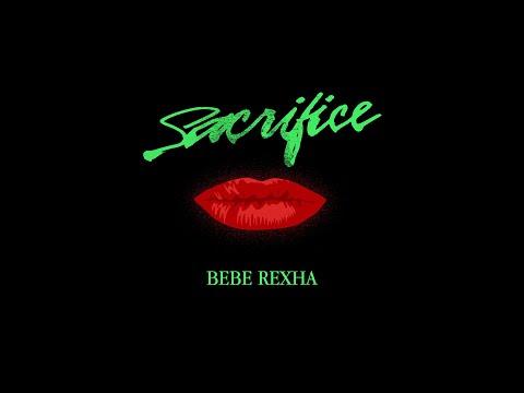 Bebe Rexha - Sacrifice [Official Lyric Video]