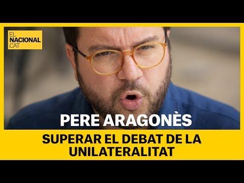 🔴PERE ARAGONÈS | Superar el debat de la unilateralitat