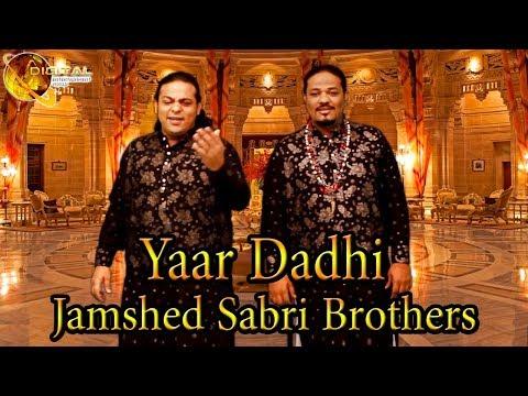 Yaar Dadhi | Jamshed Sabri Brothers | HD Video Song
