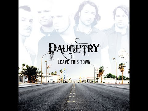 Daughtry - Leave This Town (Full Album)