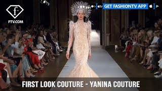 First Look Couture Fall/Winter 2017-18 Yanina Couture | FashionTV