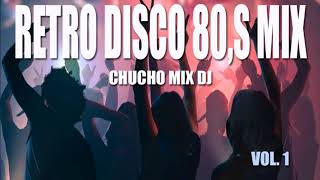 Retro disco 80,s mix vol 1