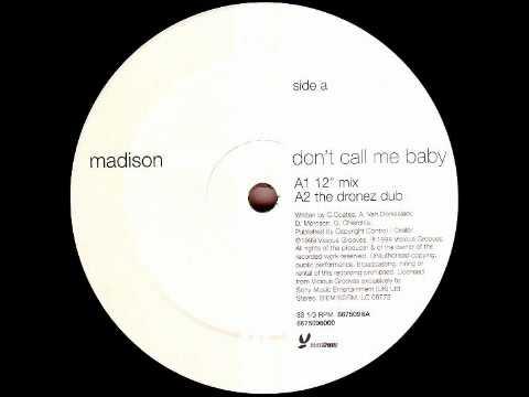 Madison Avenue - Don't Call Me Baby (Original Mix)