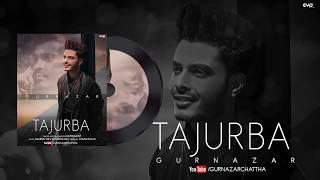Tajurba (Gurnazar) Mp3 Song Download