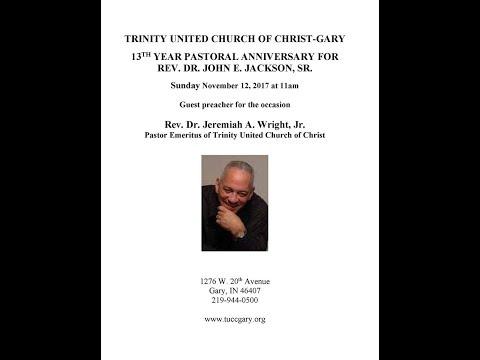 Trinity United Church of Christ Gary - Pastor 13th Anniversary 11/12/2017