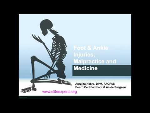 Foot and Ankle Injuries, Malpractice and Medicine
