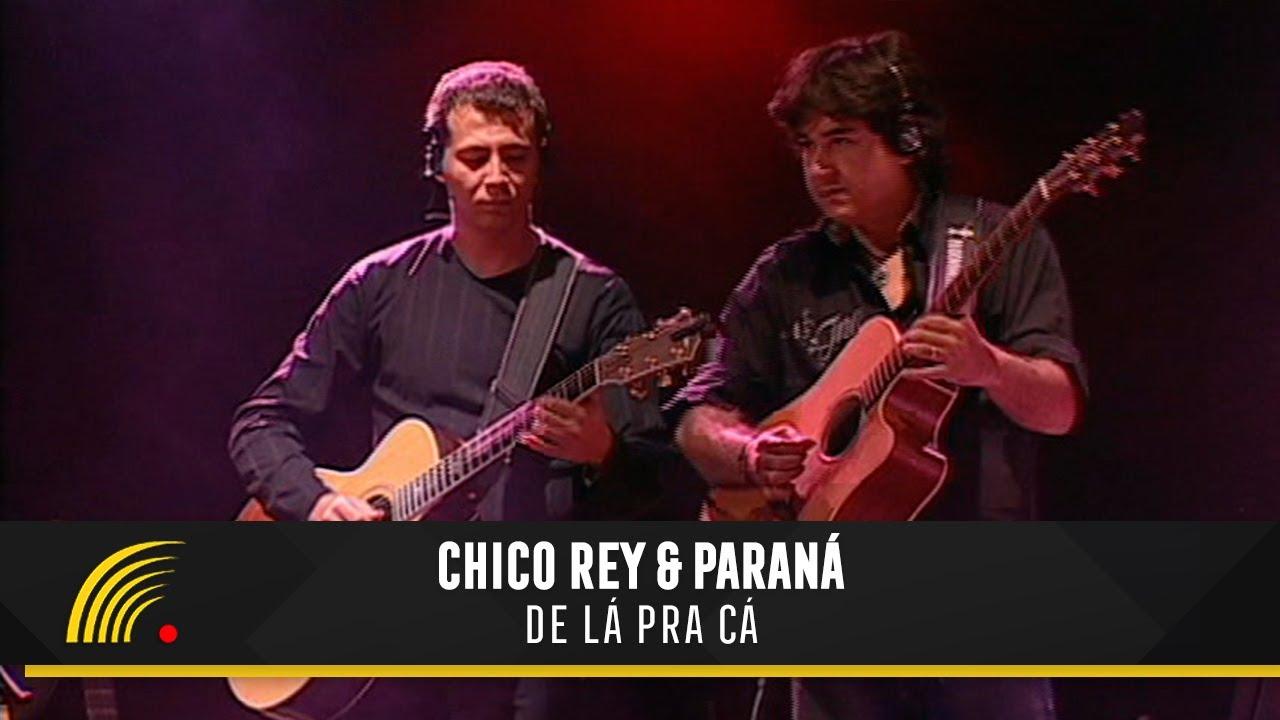 Chico Rey E Parana De La Pra Ca Ao Vivo Vol 16 Youtube