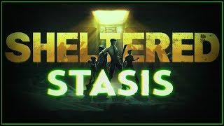 Sheltered Update - Last Bunker on Earth (STASIS Mutants) | Gameplay Part 1