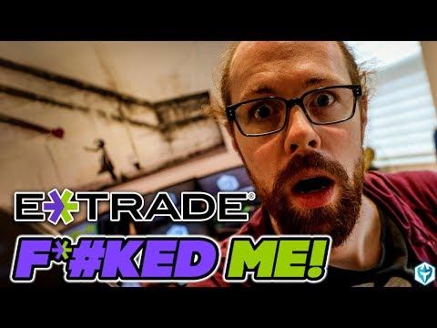 etrade-f%@ked-me