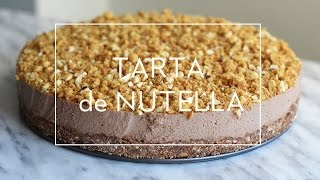 TARTA DE NUTELLA  FÁCIL Y SIN HORNO   Las María Cocinillas