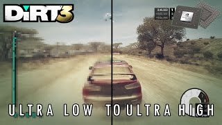 DiRT 3 Graphics Comparison - GTX 860m Ultra Low to Ultra High