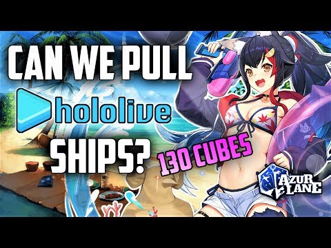 Azur Lane X HoloLive Collaboration - 130 Cubes For The Looking Glass Of Fact And Fiction Event!