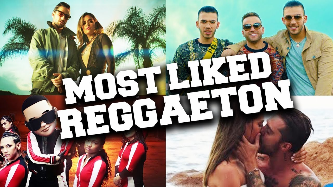 Reggaeton Top 2020.Top 100 Most Liked Spanish Songs Reggaeton Hits