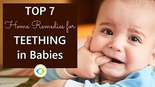 TOP 7 Home Remedies for TEETHING in Babies