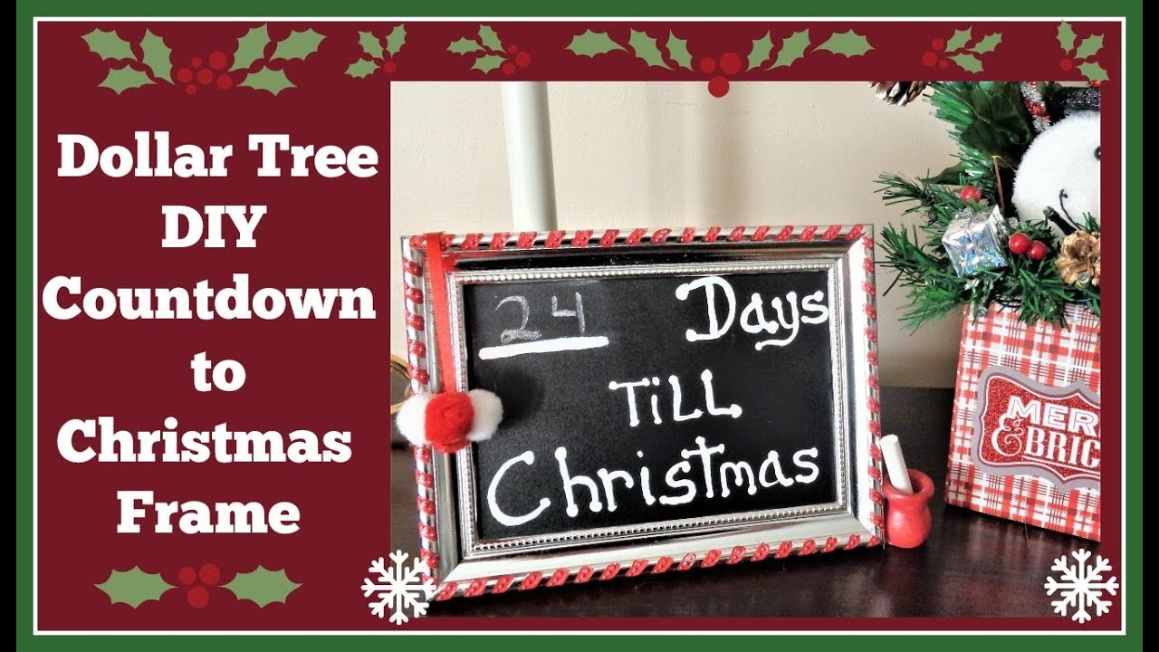Dollar Tree Diy Countdown To Christmas Frame Decoration Youtube