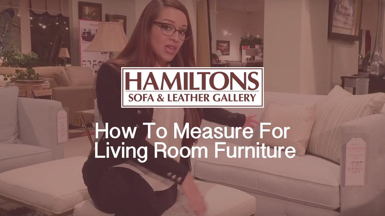 How to measure for living room furniture youtube