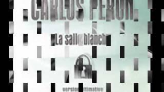 Carlos Peron - La Salle Blanche