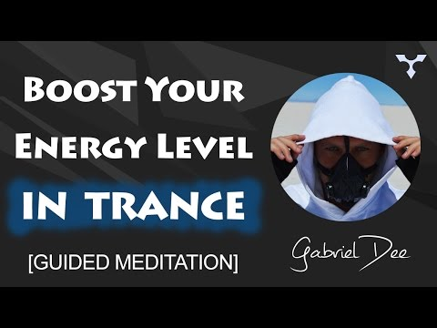 Boost Your Energy Level in Trance | Emerging Energy Meditation | Hypnosis by Gabriel Dee