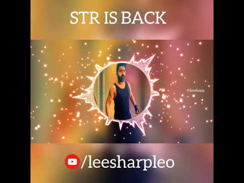 STR Is Back _ Tamil Whatsapp Status   Simbu   Gym   Yuvan Bgm     With Download Link