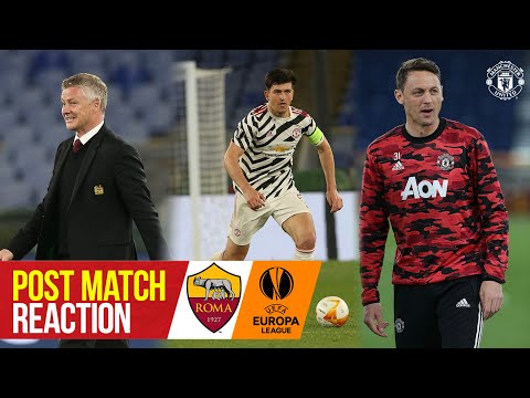 Solskjaer, Maguire & Matic react to reaching Europa League final | A.S. Roma 3-2 Manchester United