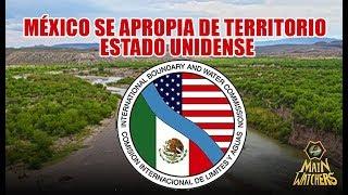 El territorio Estadounidense que México se apropió