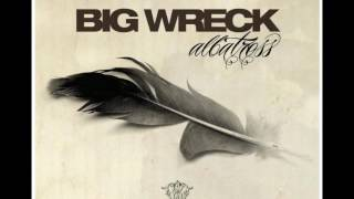 Watch Big Wreck All Is Fair video