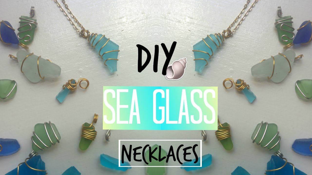 Diy sea glass necklaces no drilling involved youtube mozeypictures Images