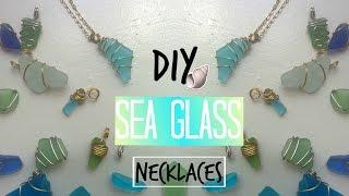 DIY Sea Glass Necklaces (no drilling involved)