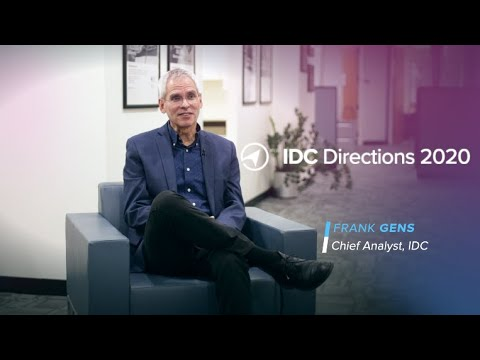 IDC Directions 2020 Preview – Preparing for the Digital-First Economy – Frank Gens