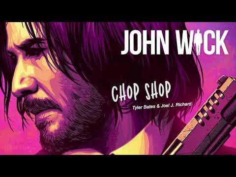 John Wick Soundtrack - Chop Shop | EXTENDED